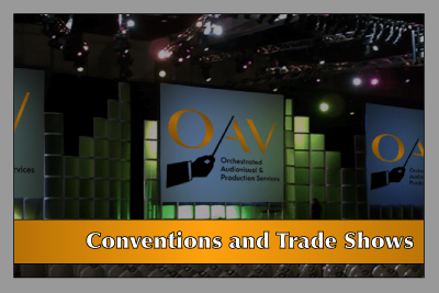 OAV Services - Conventions & Trade Shows